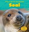 Seal - Louise Spilsbury
