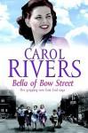 Bella of Bow Street (Audio) - Carol Rivers, Annie Aldington