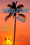 Tinseltown Blues (#1): All That Glitters - Acer Adamson