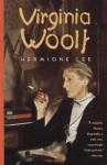 Virginia Woolf - Hermione Lee