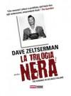 La trilogia nera - Dave Zeltserman, Olivia Crosio, Marta Milani