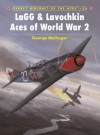 LaGG & Lavochkin Aces of World War 2 - George Mellinger, Jim Laurier