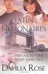 Latin Billionaires - Dahlia Rose