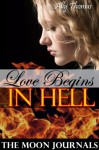 Love Begins In Hell - Ally Thomas