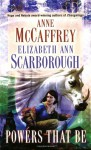 Powers That Be - Anne McCaffrey, Elizabeth Ann Scarborough