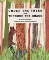 Under the Trees and Through the Grass - Alvin Tresselt, Roger Duvoisin