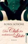 Der Club der verbotenen Lüste (German Edition) - Robin Schone, Ulrike Bischoff