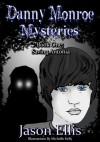 Saving Antonia (Danny Monroe Mysteries #1) - Jason Ellis, Michelle Kelly