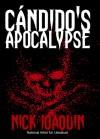 Cándido's Apocalypse - Nick Joaquín