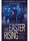 The Easter Rising - Michael Foy, Brian Barton