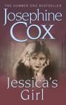 Jessica's Girl - Josephine Cox
