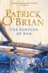 The Fortune of War: Aubrey/Maturin series, book 6 - Patrick O'Brian