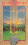 All Rites Reversed: Ritual Technology for Self Initiation - Antero Alli, Robert Anton Wilson
