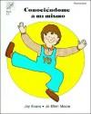 Conociendome a El Mismo: Grade 1-3 - Jo Ellen Moore, Joy Evans, Dora Ficklin