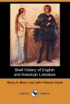 Brief History of English and American Literature (Dodo Press) - Henry A. Beers