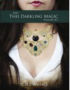 This Darkling Magic - C.M.J. Wallace