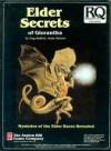 Elder Secrets of Glorantha (Runequest) [BOX SET] - Greg Stafford, Sandy Petersen