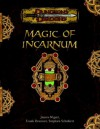 Magic of Incarnum - James Wyatt, Frank Brunner, Stephen Schubert