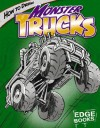 How to Draw Monster Trucks - Aaron Sautter, Rod Whigham