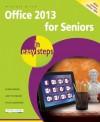 Office 2013 for Seniors in Easy Steps - Michael Price