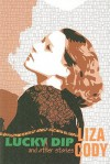 Lucky Dip and Other Stories - Liza Cody