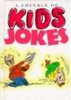 A Chuckle of Kids Jokes - Helen Exley