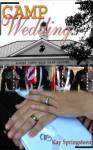 Camp Wedding - Kay Springsteen
