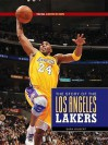 The NBA: A History of Hoops: The Story of the Los Angeles Lakers - Sara Gilbert