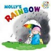 Molly's Rainbow: My First Science Book About Light (Science at Play) - Meredith Costain, Kate Curtis