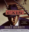 Double Indemnity (Audio) - James M. Cain, James Naughton