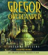 Gregor the Overlander - Paul Boehmer, Suzanne Collins