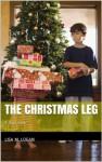 The Christmas Leg - Lisa Logan