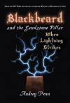 Blackbeard and the Sandstone Pillar: When Lightning Strikes - Audrey Penn, Philip Howard, Joshua Miller