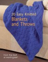 20 Easy Knitted Blankets and Throws: From the Staff at Martingale - Martingale