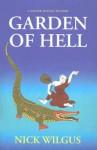 The Garden of Hell - Nick Wilgus
