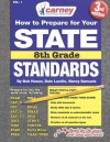 How to Prepare for Your State Standards 8th Grade: Volume 1 - Bob Huson, Nancy Samuels, Dale Lundin