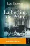 La berlina de Prim - Ian Gibson