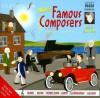 More Famous Composers (Classic FM Junior Classics) (v. 2) - Darren Henley