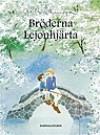 Broderna Lejonhjarta (Swedish Edition) - Astrid Lindgren