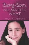 Being Sam, No Matter What - Marta Tandori