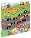 Speedy Little Race Cars - Dawn Bentley, Heather Cahoon