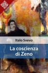 La coscienza di Zeno (Italian Edition) - Italo Svevo