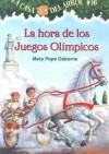 La Hora De Los Juegos Olimpicos (La Casa Del Arbol) - Mary Pope Osborne, Sal Murdocca