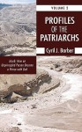 Profiles of the Patriarchs, Volume 2: Jacob: How an Unprincipled Person Became a Prince with God - Cyril J. Barber