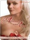 Adam & Eve - Megan Rose