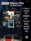 10 for 10 Sheet Music Movie Hits for Solo Piano: Piano Solos - Alfred Publishing Company Inc.