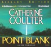 Point Blank (FBI Thriller #10) - Catherine Coulter, Dick Hill