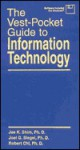 Vest Pocket Guide To Information Technology - Jae K. Shim, Joel G. Siegel