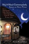 Hog's Head Conversations: Essays on Harry Potter, Volume 1 - Travis Prinzi, John Granger, Colin Manlove, Amy H. Sturgis