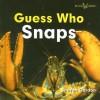 Guess Who Snaps - Sharon Gordon